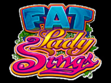 Азартная игра Fat Lady Sings играть